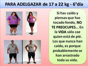 PARA ADELGAZAR DE 17 A 22 kg. -6 día