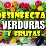desinfeccion verduras y frutas